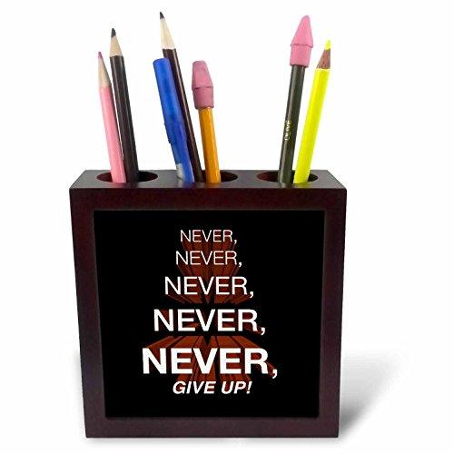Churchill Tile (3dRose ph_172015_1 Winston Churchill Motivational Quote. Never, Never, Never, Give Up. Tile Pen Holder, 5-Inch)