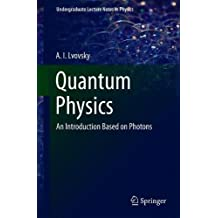 Quantum Physics: An Introduction Based on Photons