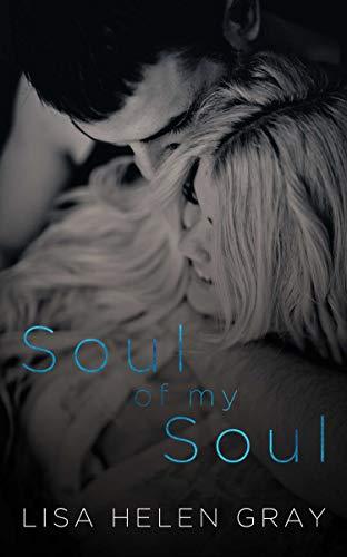 Soul of my Soul (Take a Chance Book 1) (Gray Reid)