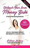 Unleash Your Inner Money Babe: Uplevel Your Money