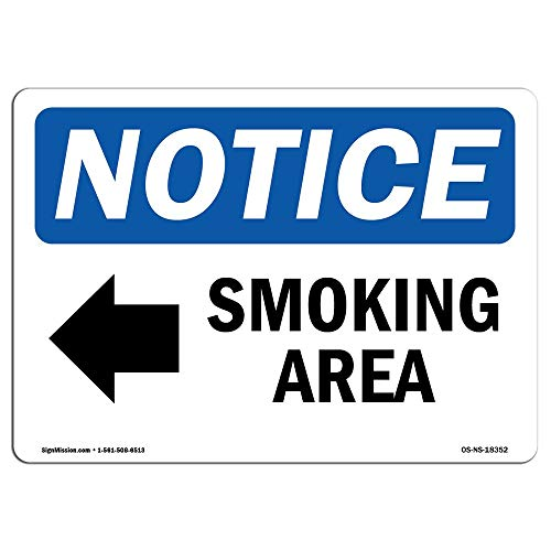 OSHA Notice Sign Smoking Area [Left Arrow] Protect Your Business Construction Site Warehouse Shop Area Aluminum Sign for Garage Easy to Mount Indoor & Outdoor Use Metal Sign from Moonluna