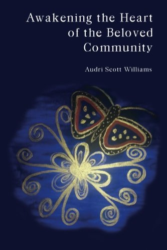 Download Awakening the Heart of the Beloved Community PDF