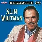 : Slim Whitman- 20 Greatest Hits