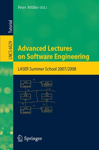 Advanced Lectures on Software Engineering: LASER Summer School 2007/2008 (Lecture Notes in Computer Science) (School 2008 Learning System)