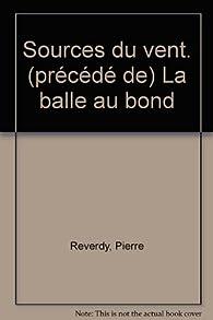 Sources du vent par Pierre Reverdy