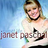 Sweet Life by Janet Paschal (1998-10-06)