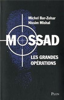Mossad. Les grandes opérations par Bar-Zohar