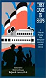 They Came in Ships, John Philip Colletta, 0916489426