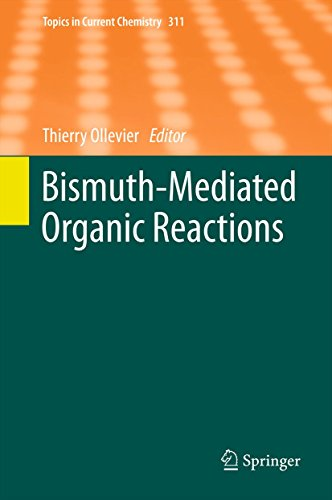 Bismuth-Mediated Organic Reactions: 311 (Topics in Current Chemistry) Pdf