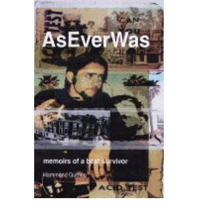 Download [(AsEverWas: Memoirs of a Beat Survivor)] [Author: Hammond Guthrie] published on (March, 2006) ebook