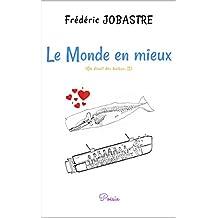 Le Monde en mieux: On dirait des haïkus, II (French Edition)
