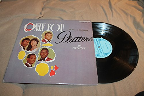 Only You The One and Only Original Platters 10 Big Hits LP Record