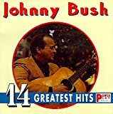 Johnny Bush - 14 Greatest Hits