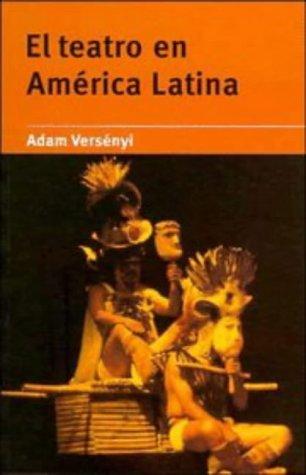 Descargar Libro El Teatro En América Latina Adam Versényi