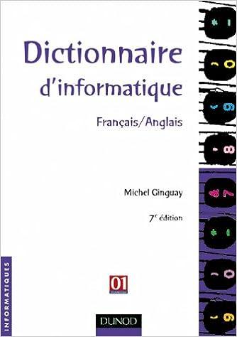 Livres Dictionnaire d'informatique français/anglais pdf
