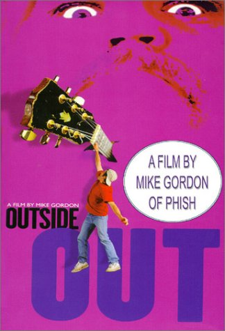 Outside Out - A Film by Mike Gordon by Eclectic DVD Dist.
