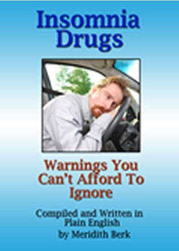 Insomnia Drugs: Warnings You Can't Afford to Ignore (The Educated Patient)