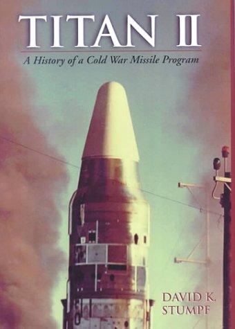 Titan II: A History of a Cold War Missile Program (Amazon Prime Program Details)
