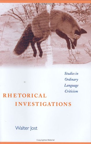 Rhetorical Investigations: Studies in Ordinary Language Criticism
