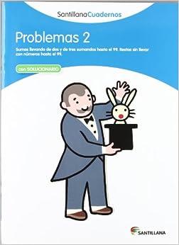 Problemas 2 Santillana Cuadernos - 9788468012469 por Vv.aa.