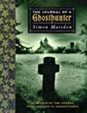 Journal Of A Ghosthunter: In Search of the Undead from Ireland to Transylvania