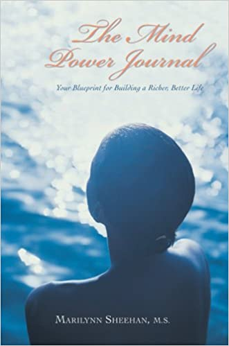 The mind power journal your blueprint for building a richer the mind power journal your blueprint for building a richer better life 0th edition malvernweather Image collections