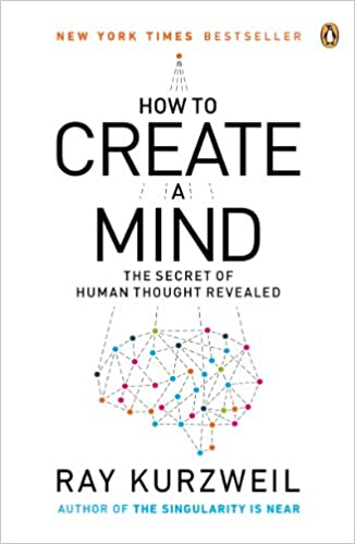 How to create a mind the secret of human thought revealed how to create a mind the secret of human thought revealed kindle edition by ray kurzweil professional technical kindle ebooks amazon fandeluxe Gallery