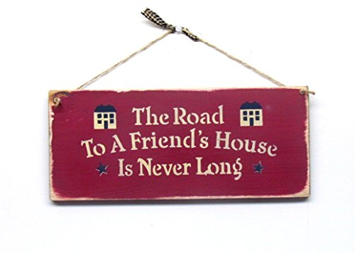 Gift for Friend, The Road to A Friends House is Never Long, Wood Sign Saying