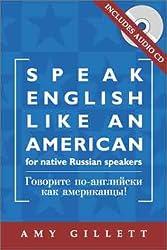 Speak English Like an American for Native Russian Speakers