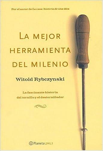 La mejor herramienta del milenio: Amazon.es: Witold ...