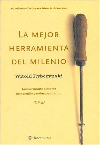 Descargar Libro La Mejor Herramienta Del Milenio Witold Rybczynski