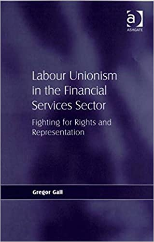 Labour Unionism in the Financial Services Sector