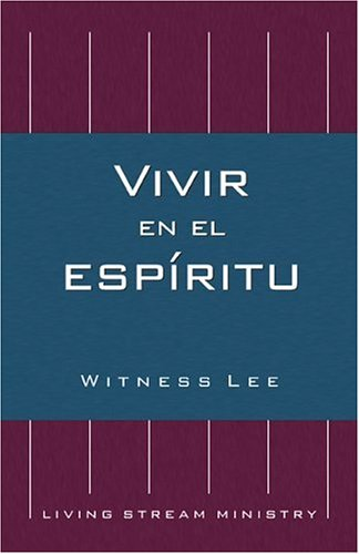 Vivir en el espíritu (Spanish Edition)