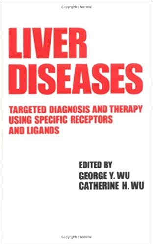 Liver Diseases: Targeted Diagnosis and Therapy Using Specific Receptors and Ligands: 4 9780824784867 Higher Education Textbooks at amazon