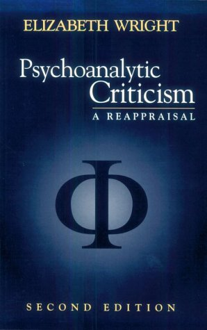Psychoanalytic Criticism: A Reappraisal (Richard Wright Early Works)