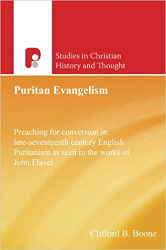 Livres en allemand gratuits télécharger pdfPuritan Evangelism: Preaching for Conversion in Late-Seventeenth Century English (Studies in Christian History and Thought) by Clifford B. Boone (French Edition) PDF RTF DJVU
