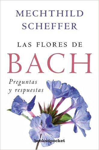 Las flores de Bach, preguntas y respuestas Books4pocket crec ...