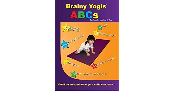 Brainy Yogis: ABCs for 20 months to 6 years by London Kira ...
