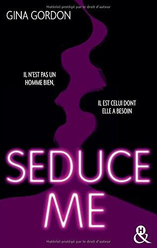 Temptation T1 : Seduce Me: Une romance New Adult sexy pour pimenter votre été