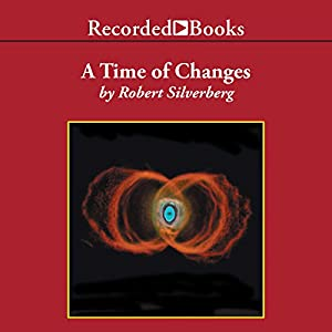 A Time of Changes Audiobook