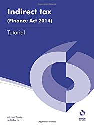 Indirect Tax (Finance Act 2014) Tutorial (AAT Accounting - Level 3 Diploma in Accounting)
