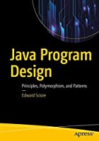 Java Program Design: Principles, Polymorphism, and Patterns Front Cover
