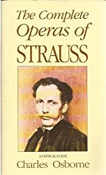 The Complete Operas of Richard Strauss