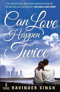 [(Can Love Happen Twice?)] [By (author) Ravinder Singh] published on (November, 2013) PDF