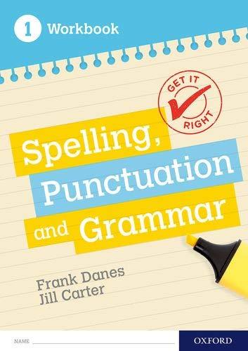 Get It Right: KS3; 11-14: Spelling, Punctuation and Grammar workbook 1 por Frank Danes,Jill Carter