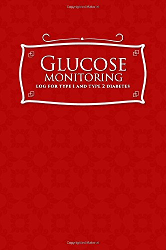 Glucose Monitoring Log for Type 1 and Type 2 Diabetes: Blood Glucose Book, Blood Sugar Log Book For Men, Diabetic Glucose Chart, Red Cover (Volume 32)