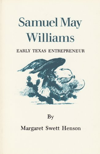 Samuel May Williams: Early Texas Entrepreneur