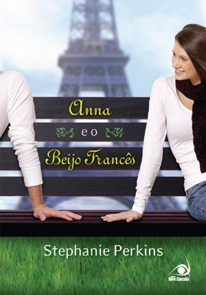 Read Online Anna e O Beijo Frances - Anna And The French Kiss (Em Portugues do Brasil) ebook