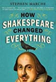 img - for Stephen Marche: How Shakespeare Changed Everything (Paperback); 2012 Edition book / textbook / text book