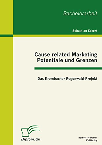 cause-related-marketing-potentiale-und-grenzen-das-krombacher-regenwald-projekt-german-edition